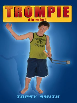 cover image of Trompie die rebel (#17)